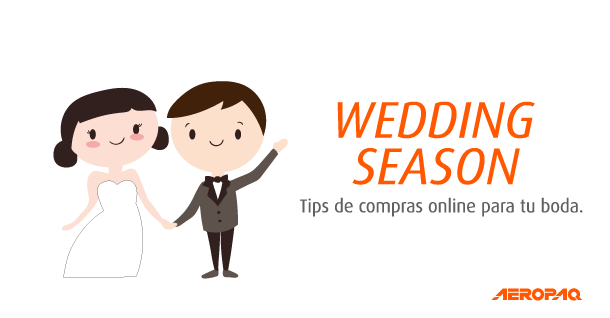 Wedding Season: Tips de compras online para tu boda.